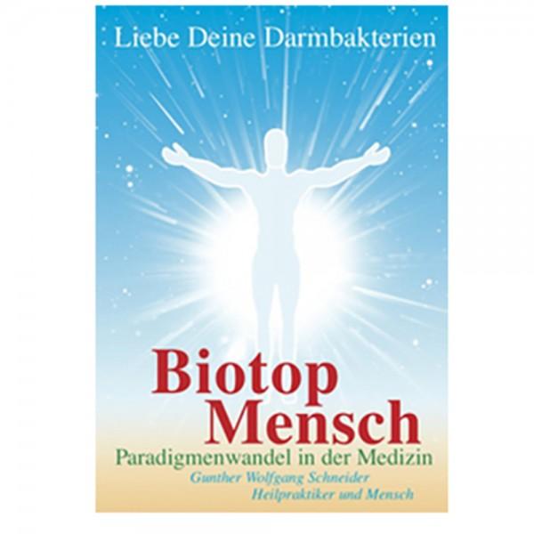Biotop Mensch - Liebe deine Darmbakterien